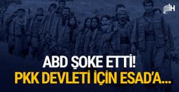 ABD'den şok plan! PKK devleti için Esad'a...
