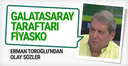 Galatasaray taraftarına Erman Toroğlu'ndan mesaj
