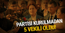 Meral Akşener'in 5 milletvekili oldu işte isimleri