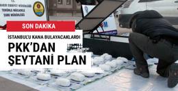 Terör örgütü İstanbul'u kana bulayacaktı