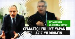 Fatih Altaylı'dan Aziz Yıldırım'a cevap!