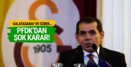 Dursun Özbek ve G.Saray'a PFDK'dan şok!