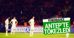 Gaziantepspor-Fenerbahçe maçı geniş özeti