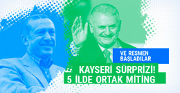 Resmen başladılar! Erdoğan ve Yıldırım'dan Kayseri sürprizi