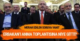 Kılıçdaroğlu Erbakan'ı anmaya niye gitti? İşte cevabı