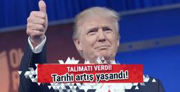 Trump talimatı verdi! Tarihi artış yaşandı