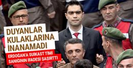 Erdoğan'ı öldürmeye giden FETÖ timi sanığından çılgın iddia