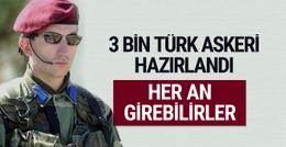 3 bin Türk askeri hazır! Bordo berelilerle bir gece ansızın...