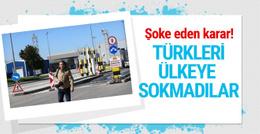 Şoke eden karar Türk gazetecilerin ülkeye girişi yasaklandı