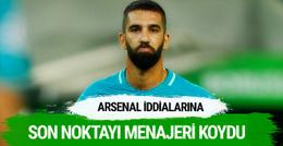 Arda Turan'ın menajerinden Arsenal açıklaması