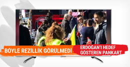 Avrupa'nın rezilliği! Erdoğan'ı hedef gösteren pankart