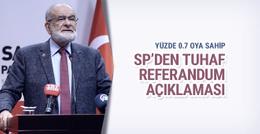 Yüzde 0.7 oya sahip SP'den tuhaf referandum açıklaması
