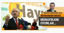 Referandum Öncesi Münafıkane Oyunlar Perdesi!