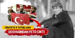 Hrant Dink cinayetine 8 tutuklama!