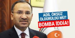 Bozdağ'dan Adil Öksüz için bomba iddia!