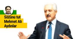 Sözünü tut Mehmet Ali Aydınlar!
