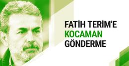 Aykut Kocaman'dan Fatih Terim'e bir gönderme daha
