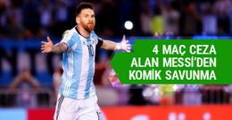 4 maç ceza alan Messi'nin komik savunması