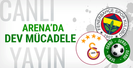 Galatasaray Fenerbahçe maçı CANLI YAYIN