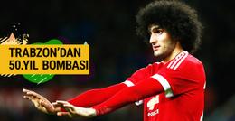 Trabzonspor'un 50. yıl bombası: Fellaini!