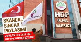 HDP'den skandal Sincar açıklaması!