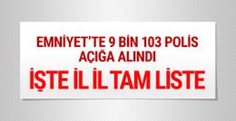 İhraç için açığa alınan polisler- İl il emniyet polis listesi