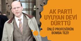 Kemal Gözler'in AK Parti uyuyan devi dürttü yazısı bomba!