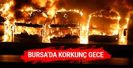 Bursa'da korkunç gece hepsi cayır cayır yandı