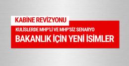 Bakanlık için konuşulan isimler MHP'li kabine senaryosu