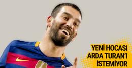 Barcelona'nın yeni hocası Arda Turan'ı istemiyor