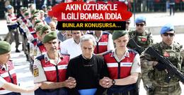 Şamil Tayyar'dan bomba Akın Öztürk iddiası