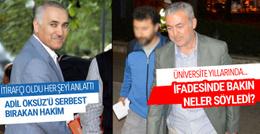 Adil Öksüz'ü serbest bırakan hakimden çarpıcı itiraflar