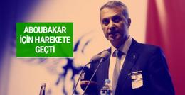 Fikret Orman Aboubakar için harekete geçti