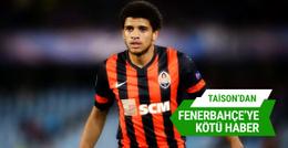 Taison'dan Fenerbahçe'ye kötü haber