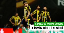 Fenerbahçe 4 ismin biletini kesti!