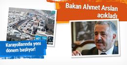 Bakan Arslan karayollarındaki yeni sistemi anlattı
