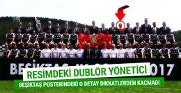 Beşiktaş'ın posterindeki dublör yönetici! O detay gözden kaçmadı...