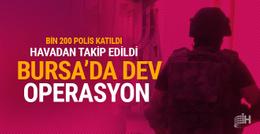 Bursa'da bin 200 polisle dev operasyon