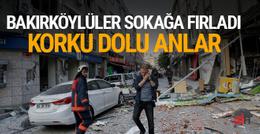 Bakırköy'de patlama! Ortalık savaş alanına döndü