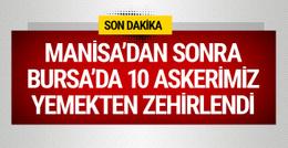 Manisa'dan sonra Bursa'da 10 asker yemekten zehirlendi