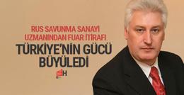 Türkiye'nin askeri gücü Rus uzmanı büyüledi