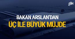Ulaştırma Bakanı Arslan'dan 3 havalimanı müjdesi!
