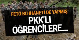 FETÖ bu ihaneti de yapmış! PKK yanlısı öğrencilere...
