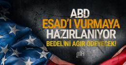 ABD'den Esad'ı vurmaya hazırlanıyor