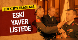 260 kişilik listede Erdoğan'ın eski yaveri de var
