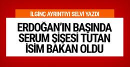 Erdoğan'ın başında serum şişesini tutan o isim Bakan oldu