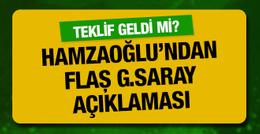 Hamza Hamzaoğlu'ndan Galatasaray açıklaması!