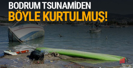 Bodrum'u 'tsunami'den o ada kurtardı!