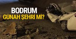 Günah şehri Bodrum'u Allah cezalandırdı mı?