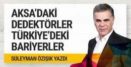 Mecsid-i Aksa'daki dedektörler, Türkiye'deki bariyerler!